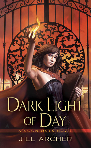Dark Light of Day by Jill Archer