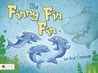 My Finny Fin Fin by Judi Chesshir