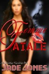 Femme Fatale: Passion Comes With a Price