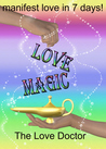 Love Magic manifest love in 7 days