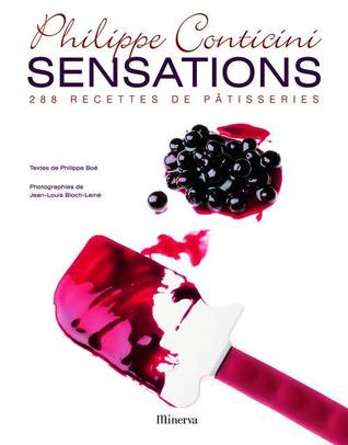 Sensations  by Philippe Conticini