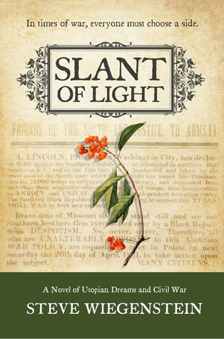 Slant of Light by Steve Wiegenstein