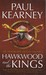 Hawkwood and the Kings (Monarchies of God #1-2)