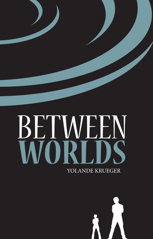 Between Worlds by Yolande Krueger