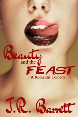 Beauty and the Feast by Julia Rachel Barrett