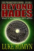 Beyond Hades (The Prometheus Wars, #1)