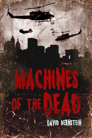 Machines of the Dead by David   Bernstein