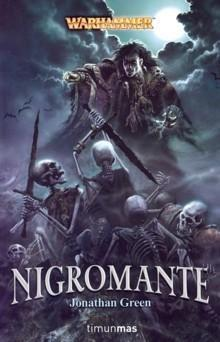 Nigromante by Jonathan Green