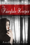 The Fairytale Keeper by Andrea Cefalo