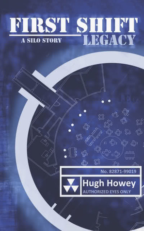 First Shift by Hugh Howey