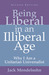Being Liberal in an Illiberal Age: Why I Am a Unitarian Universalist