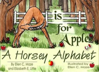 A is for Apple by Ellen C. Maze