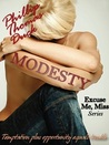 Modesty (Excuse Me, Miss, #2)
