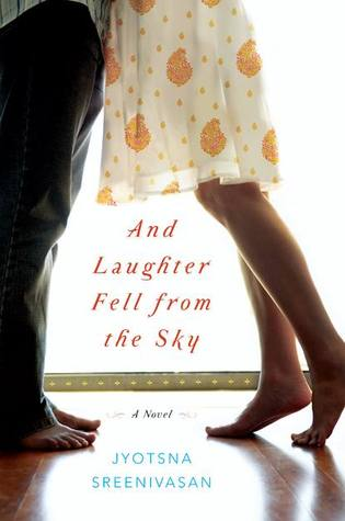 And Laughter Fell from the Sky by Jyotsna Sreenivasan