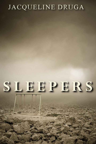 Sleepers by Jacqueline Druga