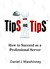 Tips on Tips, How to Succee...