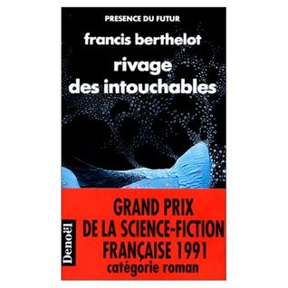 Rivage des intouchables by Francis Berthelot