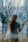 Dreamwalker (Dreamwalker, #1)