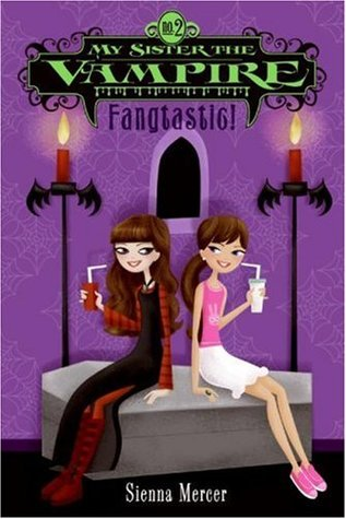 Fangtastic! (My Sister the Vampire #2)