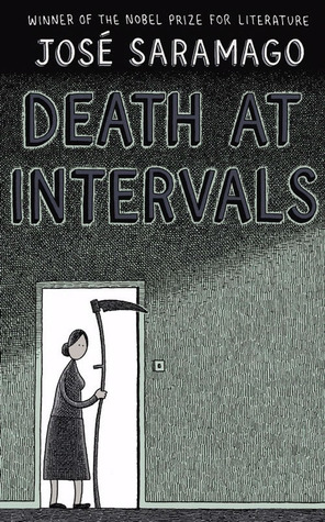 Death at Intervals by José Saramago