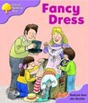 Fancy Dress (Oxford Reading Tree, Stage 1+, Patterned Stories)