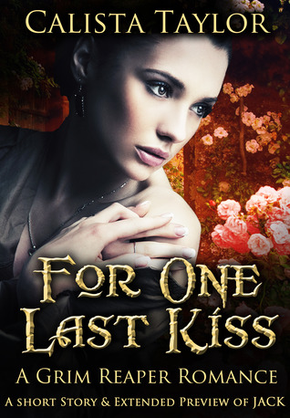For One Last Kiss by Calista Taylor