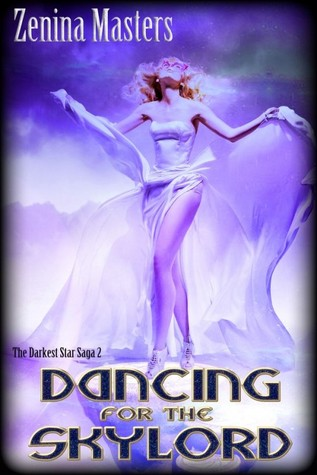 Dancing for the Skylord (Darkest Star Saga, #2)