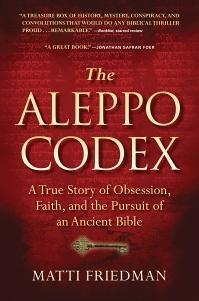 The Aleppo Codex by Matti Friedman