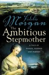 The Ambitious Stepmother (Countess Ashby de La Zouche, # 3)
