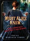 What Alice Knew by Paula Marantz Cohen