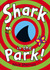 Shark In The Park