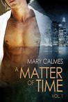 A Matter of Time, Vol. 1 (A Matter of Time, #1-2)