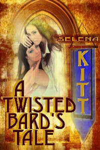 A Twisted Bard's Tale by Selena Kitt