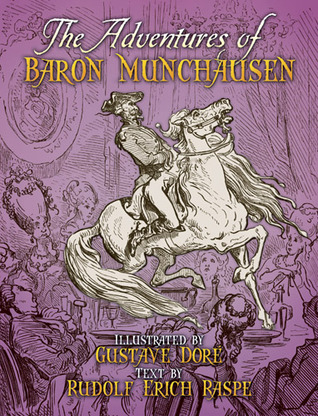 The Adventures of Baron Münchausen by Rudolf Erich Raspe