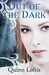 Out Of The Dark (The Grey W...
