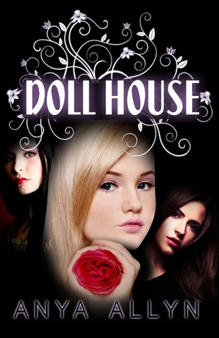 Dollhouse by Anya Allyn