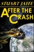 After The Crash by Stuart Jaffe