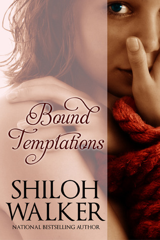 Bound Temptations by Shiloh Walker