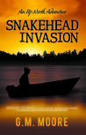 Snakehead Invasion: An Up North Adventure