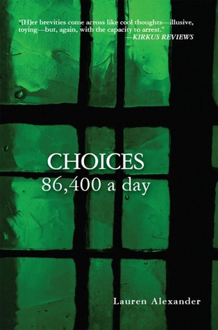 Choices 86,400 a Day