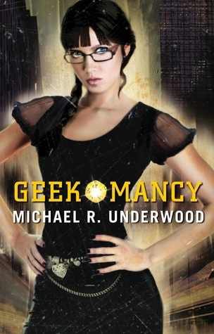 Geekomancy (Ree Reyes #1)  - Michael R. Underwood