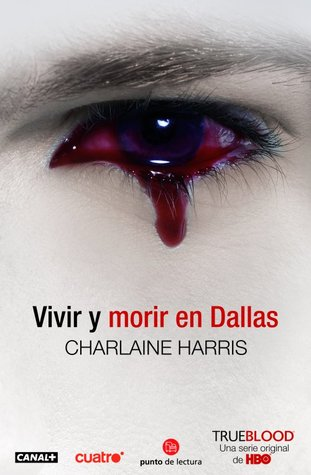 Vivir y morir en Dallas (Sookie Stackhouse, #2)