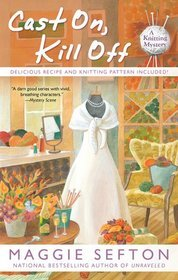 Cast On, Kill Off by Maggie Sefton