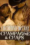 Champagne & Chaps (Rough and Ready, #4)