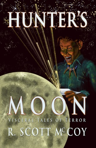 Hunter's Moon by R. Scott McCoy