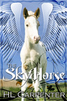 The Skyhorse by H.L. Carpenter