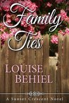 Family Ties (Sunset Crescent, #1)