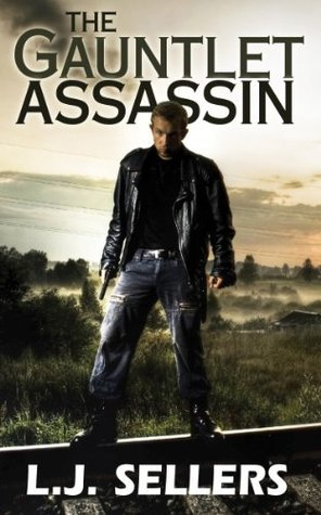 The Gauntlet Assassin by L.J. Sellers
