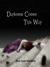 Darkness Comes This Way (The Guardians of the Night, #1)