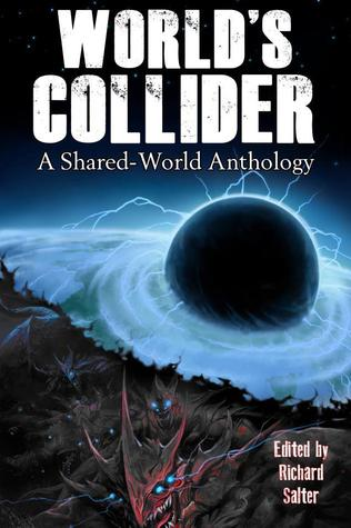 World's Collider by Richard  Salter